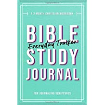 Bible Study Journal: A 3 Month Christian Workbook for Journaling Scripture: Modern Calligraphy and Lettering - Medium