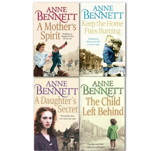 Anne Bennett Collection 4 Books Set A Mothers Sprit A Daughters