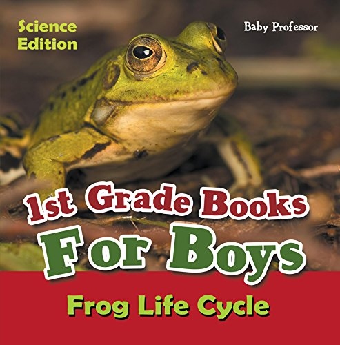 1st Grade Books For Boys: Science Edition - Frog Life Cycle
