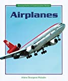 Airplanes, Arlene Bourgeois Molzahn, 0766020266
