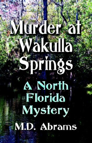Murder at Wakulla Springs: A North Florida Mystery