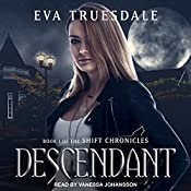 Descendant: The Shift Chronicles, Book 1 | Eva Truesdale