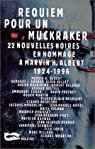 Requiem pour un muckraker par Albert