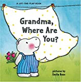 Grandma, Where Are You?, Harriet Ziefert, 1402718802