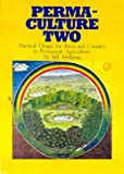 Permaculture Two, Bill Mollison, 0908228007