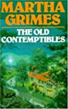 Front cover for the book The Old Contemptibles by Martha Grimes