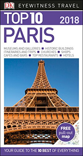 [FREE] Top 10 Paris (DK Eyewitness Top 10 Travel Guide) [T.X.T]