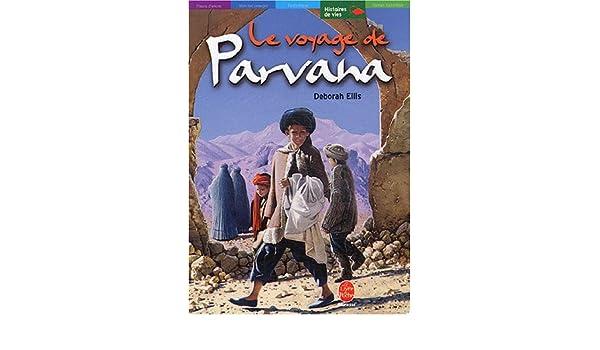 Le Voyage de Parvana (French Edition)