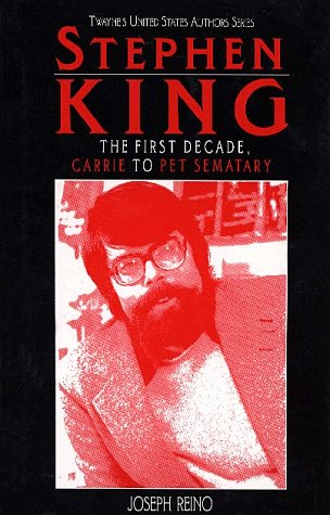 Stephen King, First Decade (United States Authors Series) (Best Selling Authors Of The Decade)