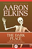 The Dark Place by Aaron Elkins front cover