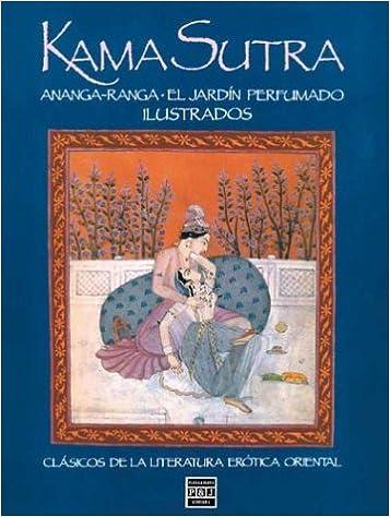 Kama sutra * ananga-ranga * el jardin perfumado: Amazon.es: Varios, Vatsyayana, Mallanaga: Libros