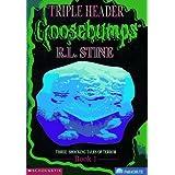 Goosebumps Triple Header: 3 Shocking Tales of Terror, Book 1