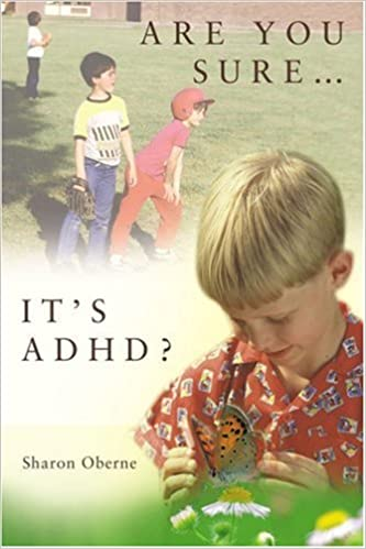 Are You Sure Its Adhd >> Are You Sure It S Adhd 9780595394074 Medicine Health Science