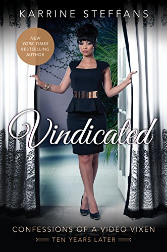 Vindicated: Confessions of a Video Vixen, Ten Years Later - Vixen Diaries