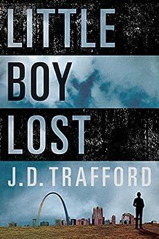 Little Boy Lost by [Trafford, J. D.]