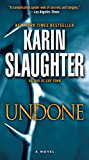Undone: A Novel (The Will Trent Series Book 3)
