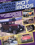 How to Build Chrysler/Plymouth/Dodge Hot Rods 9781878772176