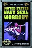 The Official United States Navy Seal Workout, Andrew Flach, 1578260094