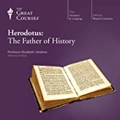 Herodotus: The Father of History |  The Great Courses