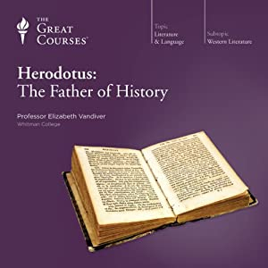 Herodotus: The Father of History Lecture
