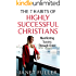 The 7 Habits of Highly Successful Christians - Manifesting Success Through Christ...