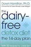 The Dairy-Free Detox Diet, Dawn Hamilton and Jane Sen, 0007147872