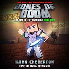 The Bones of Doom: An Unofficial Interactive Minecrafter's Adventure Audiobook by Mark Cheverton Narrated by Luke Daniels