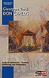 Don Carlos: Einführung und Kommmentar. Textbuch/Libretto. (Opern der Welt)