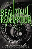 """Beautiful Redemption (Beautiful Creatures)"" av Kami Garcia"