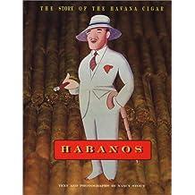 Habanos: The Story of the Havana Cigar