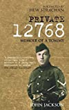 Front cover for the book Private 12768: Memoir of a Tommy by John Jackson