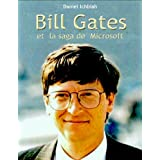 Bill Gates et la saga de Microsoft (French Edition)
