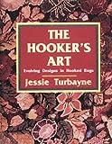 The Hooker's Art, Jessie Turbayne, 0887404596