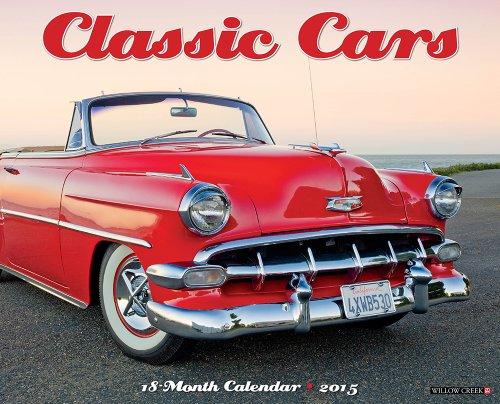Classic Cars 2015 Wall Calendar (Antique Car 2015 Calendar)