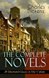 Download The Complete Novels of Charles Dickens: 20 Illustrated Classics in One Volume: Oliver Twist, The Pickwick Papers, Hard Times, A Tale of Two Cities, Great ... Dombey and Son, David Copperfield… in PDF ePUB Free Online