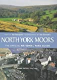 img - for North York Moors (The official National Park guide) book / textbook / text book
