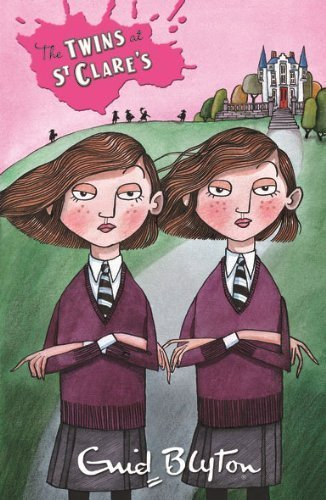 The Twins at St Clare's by Enid Blyton (2014-01-02)
