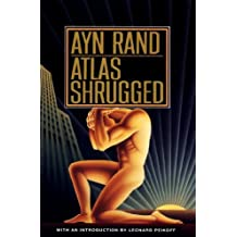 Atlas Shrugged by Ayn Rand (1999-08-01)