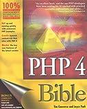 PHP 4 Bible, Tim Converse, 076454716X