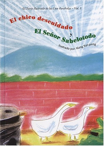 Sutra Ilustrado de Las Cien Parabolas, El - Vol. 3 (Spanish Edition)