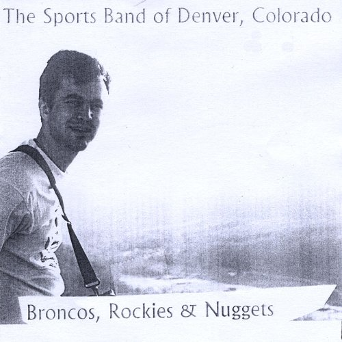 Denver Nuggets Drumline: Broncos, Nuggets & Rockies By Colorado The Sports Band Of