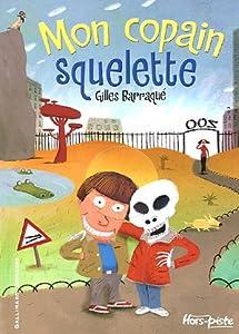 """Afficher """"Mon copain squelette"""""""