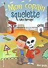 Mon copain squelette par Barraqué