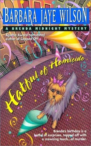 Hatful of Homicide (Brenda Midnight Mysteries) by Barbara Jaye Wilson (2000-08-01)