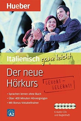 Der Neue Hörkurs Italienisch Ganz Leicht  Sprachen Lernen Ohne Buch   Paket  ... Ganz Leicht   Der Neue Hörkurs