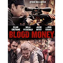 BLOOD MONEY arrives on Blu-ray (plus Digital), DVD, and Digital, December 19 from Lionsgate