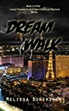 Dream Walk (A Lacey Fitzpatrick and Sam Firecloud Mystery Book 4)