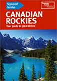 Signpost Guide Canadian Rockies, Thomas Cook Publishing Staff, 0762712503