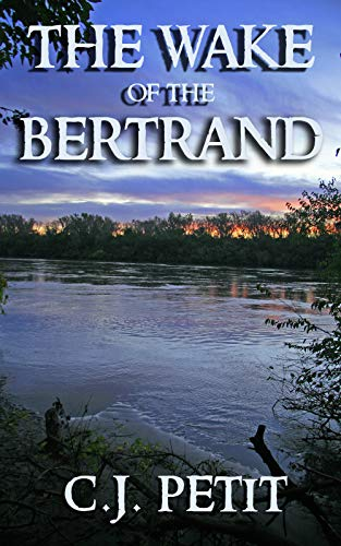 (The Wake of the Bertrand)