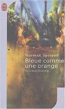 Bleue comme une orange par Spinrad